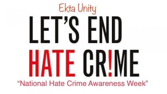 """Ekta Unity supports – National Hate Crime Awareness Week (10th October – 17th October 2020)"""