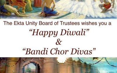 """""""Ekta Unity Charity's Board of Trustees wishes all our service users, session workers, volunteers and members a very Happy Diwali and Bandi Chor Divas"""""""