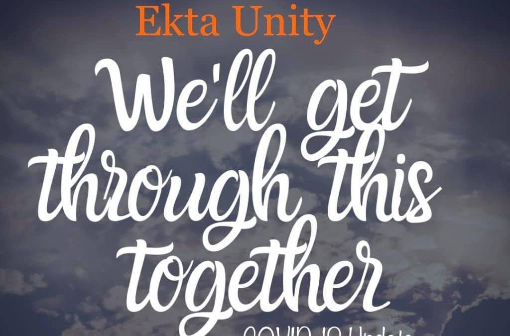 Ekta Unity ~ COVID-19 Update